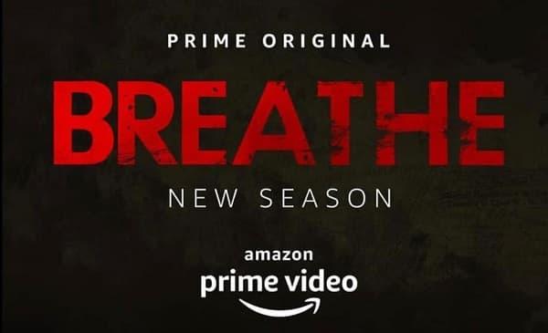 Breathe-Season-2-Cast-Release-Date